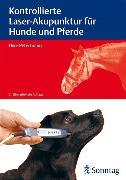 Cover-Bild zu Kontrollierte Laser-Akupunktur für Hunde und Pferde (eBook) von Petermann, Uwe