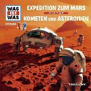 Cover-Bild zu Was ist was Hörspiel: Expedition zum Mars / Kometen und Asteroiden (Audio Download) von Baur, Manfred