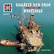 Cover-Bild zu Was ist was Hörspiel: Schätze der Erde/ Kristalle (Audio Download) von Baur, Manfred