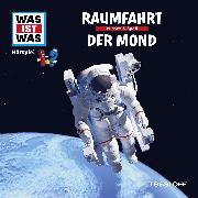 Cover-Bild zu Was ist was Hörspiel: Raumfahrt/ Der Mond (Audio Download) von Baur, Manfred