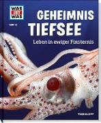 Cover-Bild zu WAS IST WAS Band 133 Geheimnis Tiefsee. Leben in ewiger Finsternis von Baur, Manfred