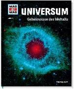 Cover-Bild zu WAS IST WAS Band 102 Universum. Geheimnisse des Weltalls von Baur, Manfred