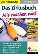 Cover-Bild zu Das Zirkusbuch - Alle machen mit! (eBook) von Lütgeharm, Rudi