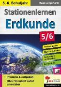 Cover-Bild zu Stationenlernen Erdkunde / Klasse 5-6 (eBook) von Lütgeharm, Rudi