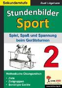 Cover-Bild zu Stundenbilder Sport für die Sekundarstufe - Band 2 (eBook) von Lütgeharm, Rudi