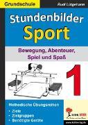 Cover-Bild zu Stundenbilder Sport 1 - Grundschule (eBook) von Lütgeharm, Rudi