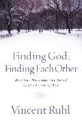 Cover-Bild zu Finding God, Finding Each Other von Ruhl, Vincent