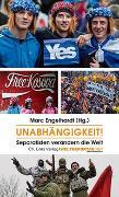 Cover-Bild zu Unabhängigkeit! von Engelhardt, Marc (Hrsg.)