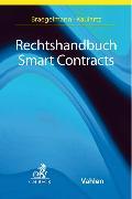 Cover-Bild zu Rechtshandbuch Smart Contracts (eBook) von Braegelmann, Tom H. (Weitere Bearb.)