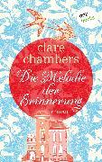 Cover-Bild zu Die Melodie der Erinnerung (eBook) von Chambers, Clare