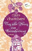 """Cover-Bild zu Das alte Haus am Brombeerweg - Ein Roman von der britischen Bestsellerautorin von """"Kleine Freuden"""" (eBook) von Chambers, Clare"""