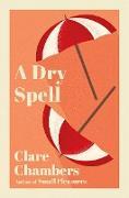 Cover-Bild zu A Dry Spell (eBook) von Chambers, Clare