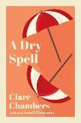 Cover-Bild zu A Dry Spell von Chambers, Clare