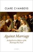 Cover-Bild zu Against Marriage (eBook) von Chambers, Clare