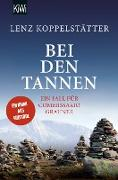 Cover-Bild zu Koppelstätter, Lenz: Bei den Tannen (eBook)