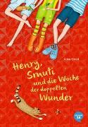 Cover-Bild zu Girod, Anke: Henry, Smuti und die Woche der doppelten Wunder