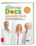 Cover-Bild zu Die Ernährungs-Docs - Gesunde Haut von Riedl, Matthias