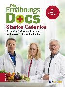 Cover-Bild zu Die Ernährungs-Docs - Starke Gelenke (eBook) von Klasen, Dr. med. Jörn