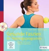 Cover-Bild zu Adler, Kristin: Gesunde Faszien. Ihr Trainingsprogramm