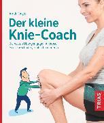 Cover-Bild zu Fengler, Arndt: Der kleine Knie-Coach (eBook)