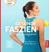 Cover-Bild zu Adler, Kristin: Gesunde Faszien. Ihr Trainingsprogramm (eBook)