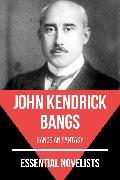 Cover-Bild zu Bangs, John Kendrick: Essential Novelists - John Kendrick Bangs (eBook)