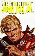 Cover-Bild zu Jr., John Fox: 7 best short stories by John Fox Jr (eBook)