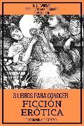 Cover-Bild zu Lawrence, D. H.: 3 Libros para Conocer Ficción Erótica (eBook)