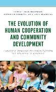 Cover-Bild zu Hoffman, August John: The Evolution of Human Cooperation and Community Development (eBook)