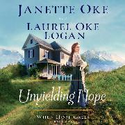 Cover-Bild zu Unyielding Hope - When Hope Calls, Book 1 (Unabridged) (Audio Download) von Logan, Laurel Oke