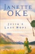 Cover-Bild zu Julia's Last Hope (Women of the West Book #2) (eBook) von Oke, Janette