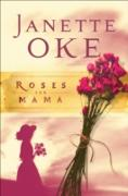 Cover-Bild zu Roses for Mama (Women of the West Book #3) (eBook) von Oke, Janette