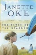 Cover-Bild zu Bluebird and the Sparrow (Women of the West Book #10) (eBook) von Oke, Janette