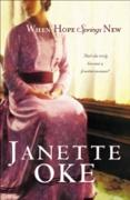Cover-Bild zu When Hope Springs New (Canadian West Book #4) (eBook) von Oke, Janette