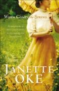 Cover-Bild zu When Comes the Spring (Canadian West Book #2) (eBook) von Oke, Janette
