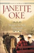 Cover-Bild zu Winter Is Not Forever (Seasons of the Heart Book #3) (eBook) von Oke, Janette