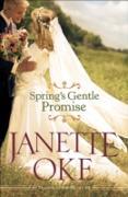 Cover-Bild zu Spring's Gentle Promise (Seasons of the Heart Book #4) (eBook) von Oke, Janette