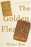 Cover-Bild zu Rips, Michael: The Golden Flea: A Story of Obsession and Collecting