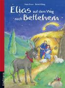 Cover-Bild zu Simon, Katia: Elias auf dem Weg nach Betlehem