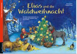 Cover-Bild zu Simon, Katia: Elias und die Waldweihnacht