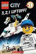 Cover-Bild zu 3, 2, 1, Liftoff! (Lego City: Level 1 Reader) von Sander, Sonia