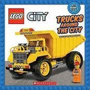 Cover-Bild zu Trucks Around the City (Lego City) von Scholastic