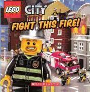 Cover-Bild zu Fight This Fire! von Steele, Michael Anthony