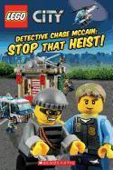 Cover-Bild zu Lego(r) City: Detective Chase McCain: Stop That Heist! von Scholastic, Inc
