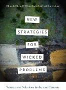 Cover-Bild zu Weber, Edward P. (Hrsg.): New Strategies for Wicked Problems: Science and Solutions in the 21st Century
