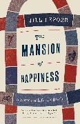 Cover-Bild zu Lepore, Jill: The Mansion of Happiness