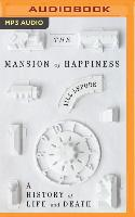 Cover-Bild zu Lepore, Jill: MANSION OF HAPPINESS M
