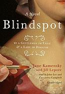 Cover-Bild zu Kamensky, Jane: Blindspot: By a Gentleman in Exile & a Lady in Disguise