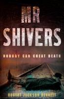Cover-Bild zu Mr Shivers von Bennett, Robert Jackson