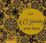 Cover-Bild zu Paxmann, Christine: Zum 60. Geburtstag alles Gute